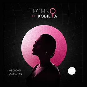 Muzyka klubowa: Techno Jest Kobietą