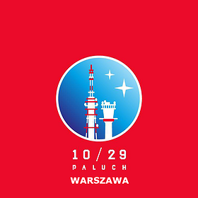 Koncerty: Paluch 10/29 Tour 2016 • Warszawa