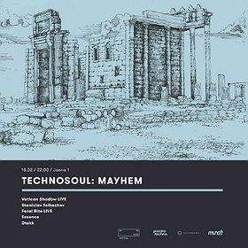 Imprezy: Technosoul: Mayhem