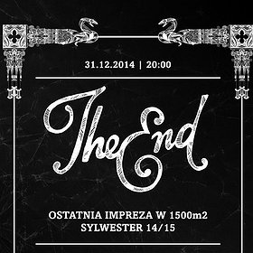 : Sylwester 2014/2015 - The End