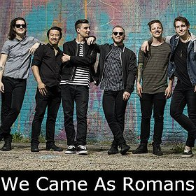Hard Rock / Metal: We Came As Romans