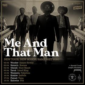 """Hard Rock / Metal: Me and That Man / """"New tour, new songs, same shit 2020"""" / Warszawa"""